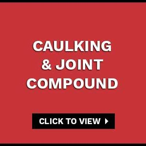 CAULKING & JOINT COMPOUND